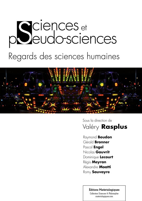 Les sciences humaines et les pseudosciences: pour contrer le péril en la demeure