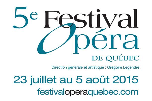 Une programmation grandiose pour le 5e Festival d'opéra de Québec