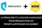 Le Périscope et La Ruche s'associent pour promouvoir les projets artistiques de Québec !