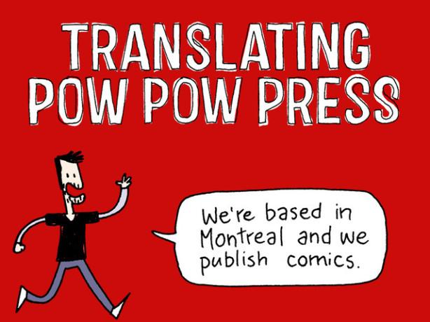 Les Éditions Pow Pow lancent une campagne de sociofinancement pour traduire ses titres