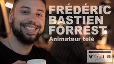 Montre-moi ton badge, Frédéric Bastien Forrest!