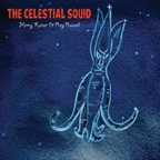 Henry Kaiser & Ray Russell - The Celestial Squid