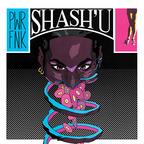 Shash'U - PWRFNK