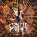 Obsolete Mankind  - False Awakening