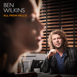 Ben Wilkins: All From Hello
