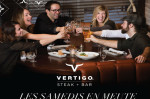 Les samedis en meute au Vertigo steak+bar