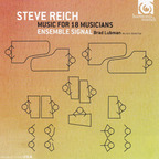 Ensemble Signal, Steve Reich - Music for 18 Musicians