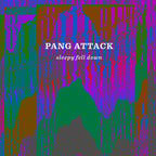 Pang Attack - Sleepy Fell Down