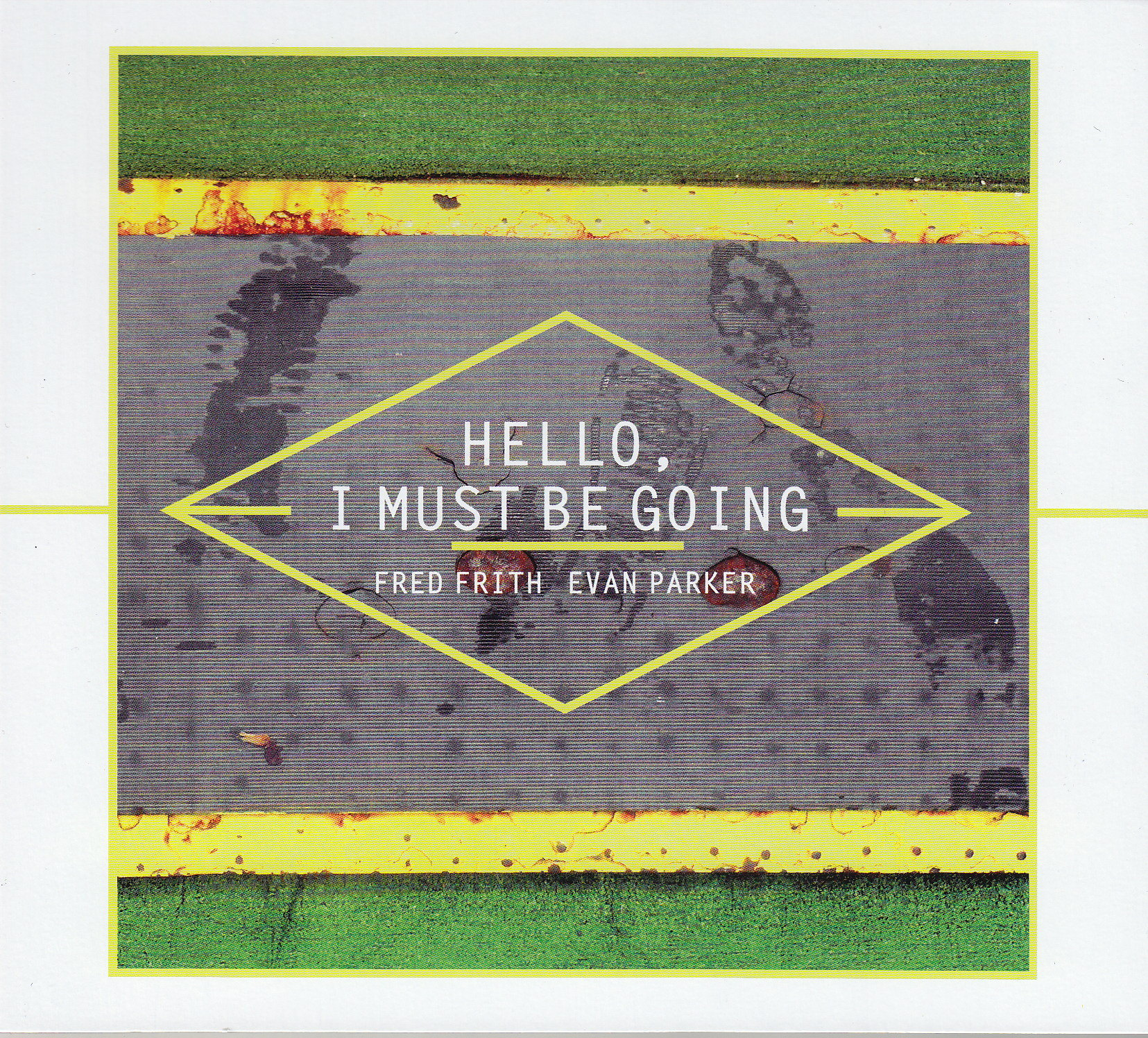 Frith/Parker: Hello, I Must Be Going