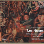 RIAS Kammerchor, musikFabrik  - Stravinsky: Les Noces