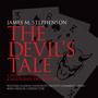 James M. Stephenson - The Devil's Tale