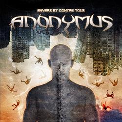 Anonymus: Envers et contre tous
