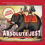 John Adams - Absolute Jest