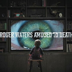 Roger Waters - Amused to Death (réédition)