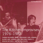 Artistes variés - The Kitchen Improvises: 1976-1983