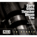 Gerry Gibbs Thrasher Dream Trio - Live in Studio