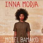 Inna Modja - Motel Bamako
