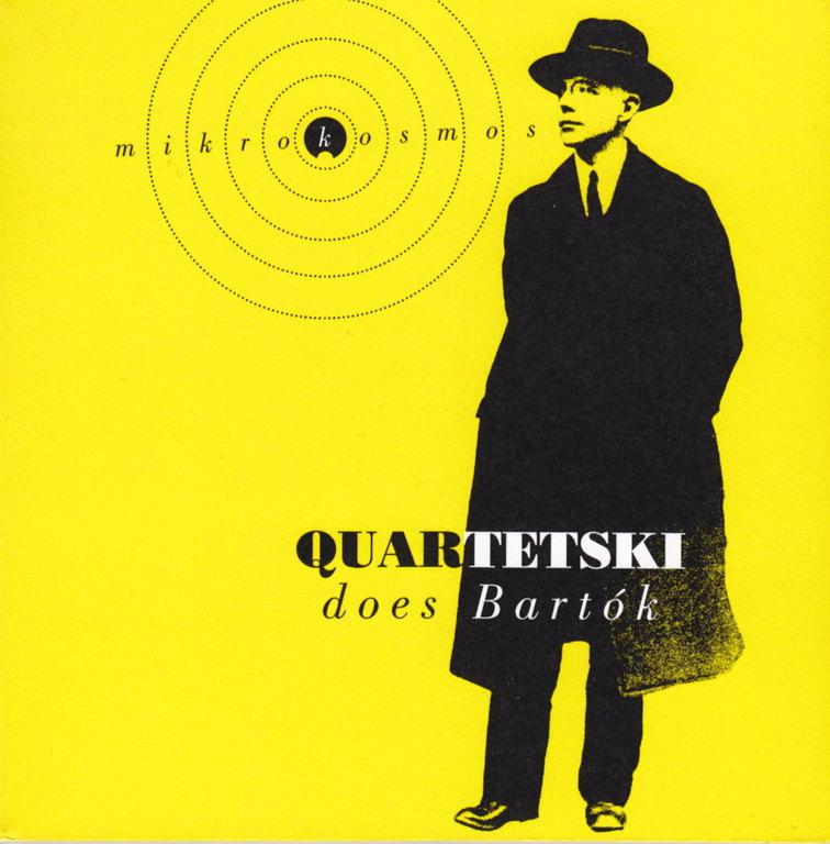 Quartetski Does Bartók: Mikrokosmos