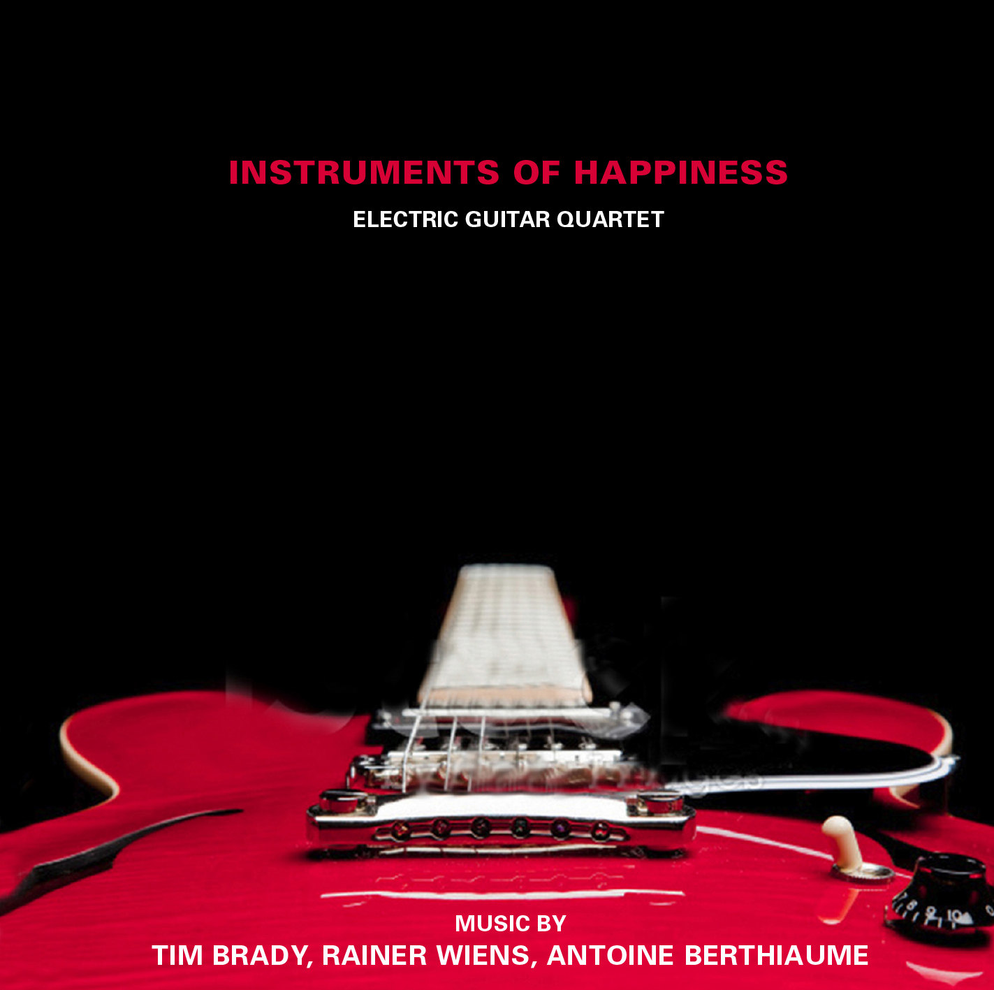 Instruments of Happiness: Instruments of Happiness