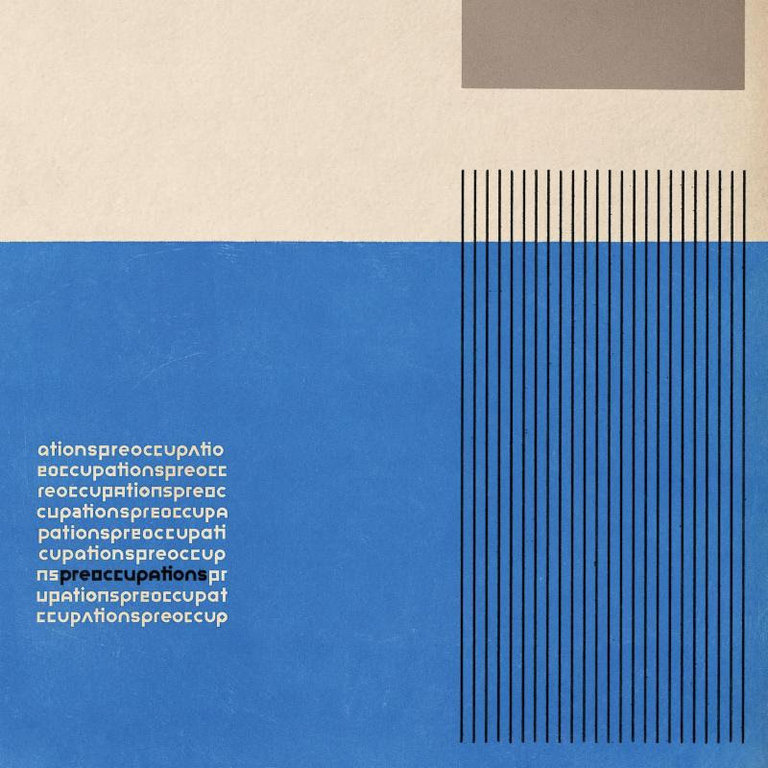 Preoccupations: Preoccupations