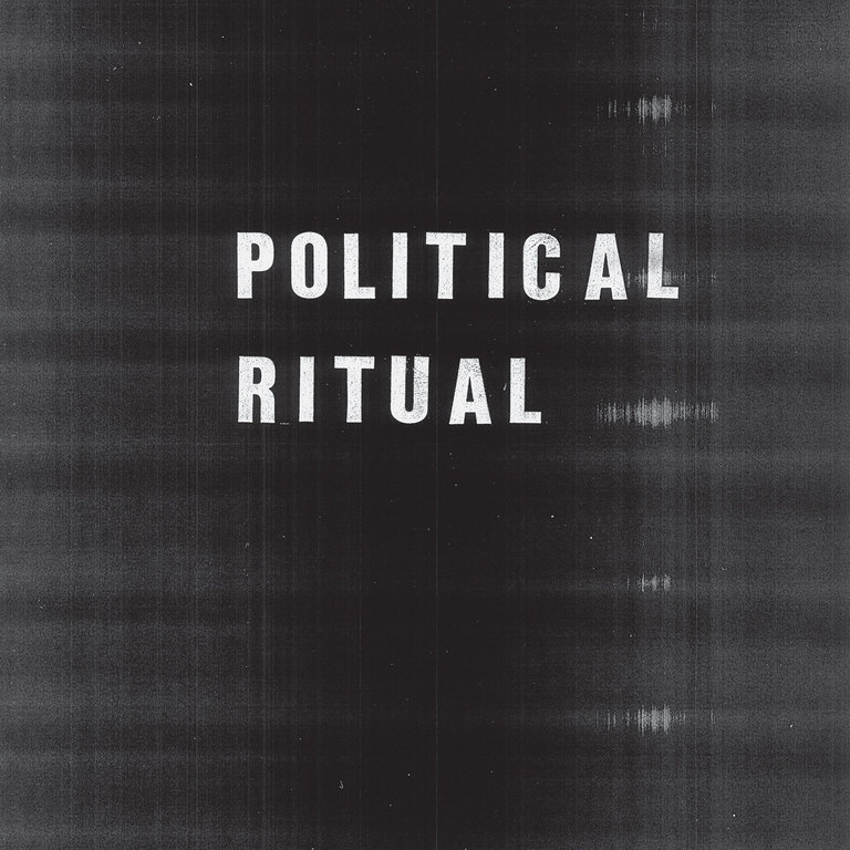 Political Ritual: Political Ritual