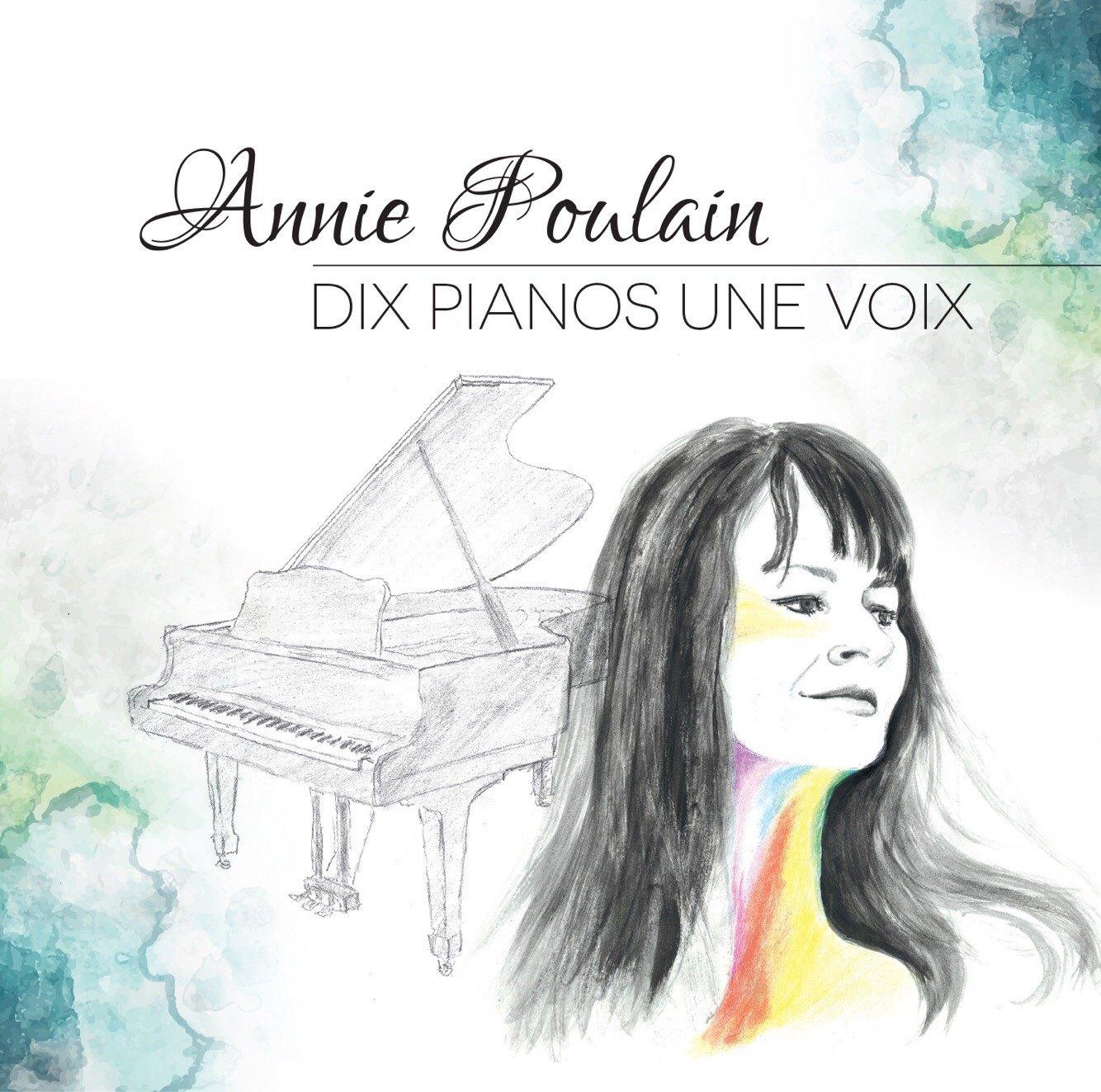 Annie Poulain: Dix pianos, une voix