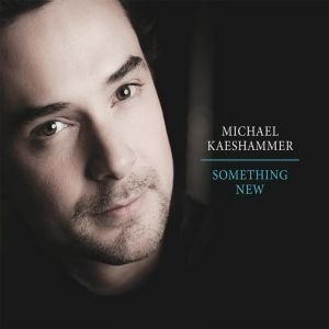 Michael Kaeshammer: Something New