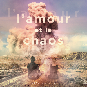 Alfa Rococo: L'amour et le chaos