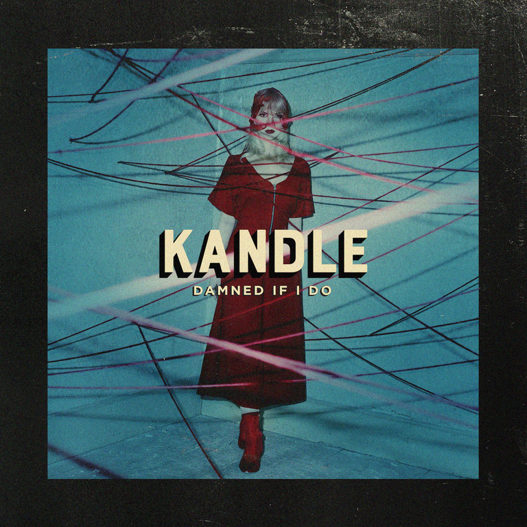 Kandle: Damned if I Do