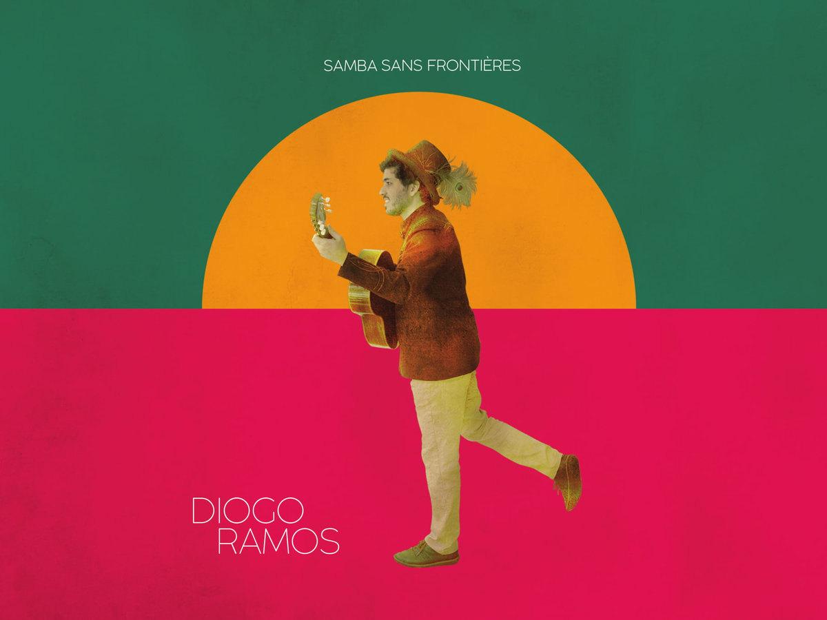 Diogo Ramos: Samba sans frontières