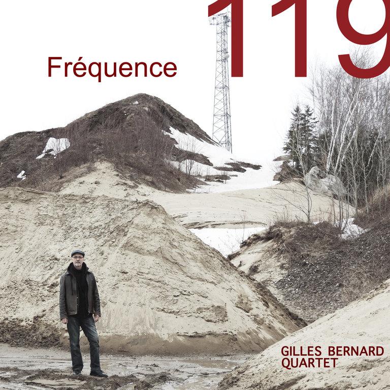 Gilles Bernard Quartet: Fréquence 119