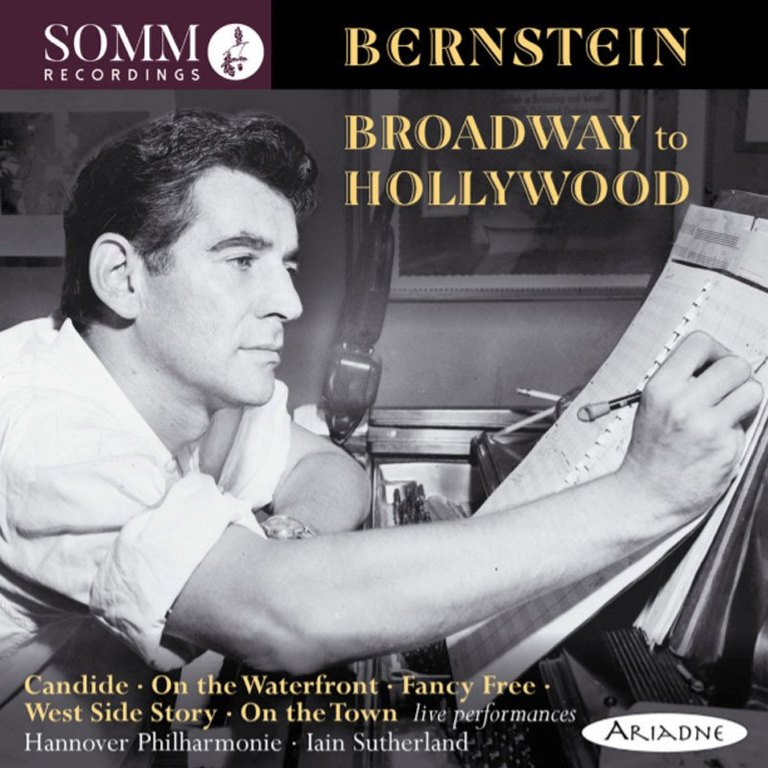 Hannover Philarmonie / Iain Sutherland: Bernstein: Broadway to Hollywood
