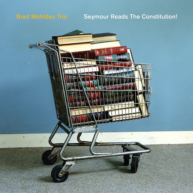 Brad Mehldau Trio: Seymour Reads the Constitution