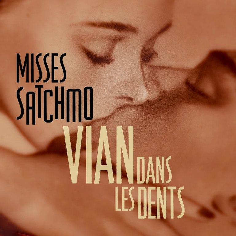 Misses Satchmo: Vian dans les dents
