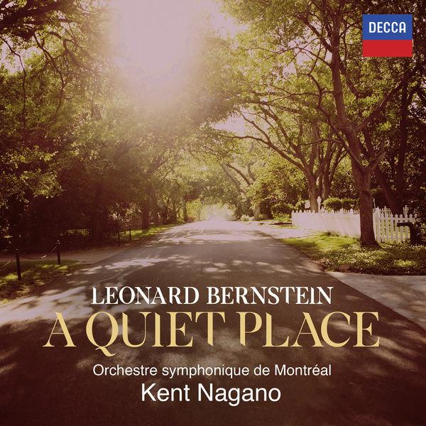 Orchestre symphonique de Montréal: Leonard Bernstein: A Quiet Place