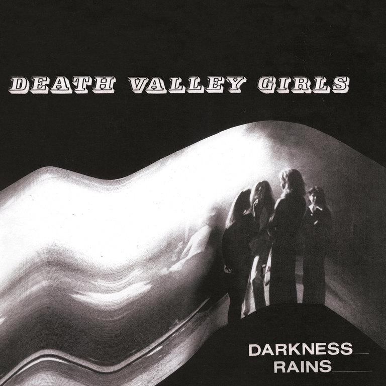 Death Valley Girls: Darkness Rains