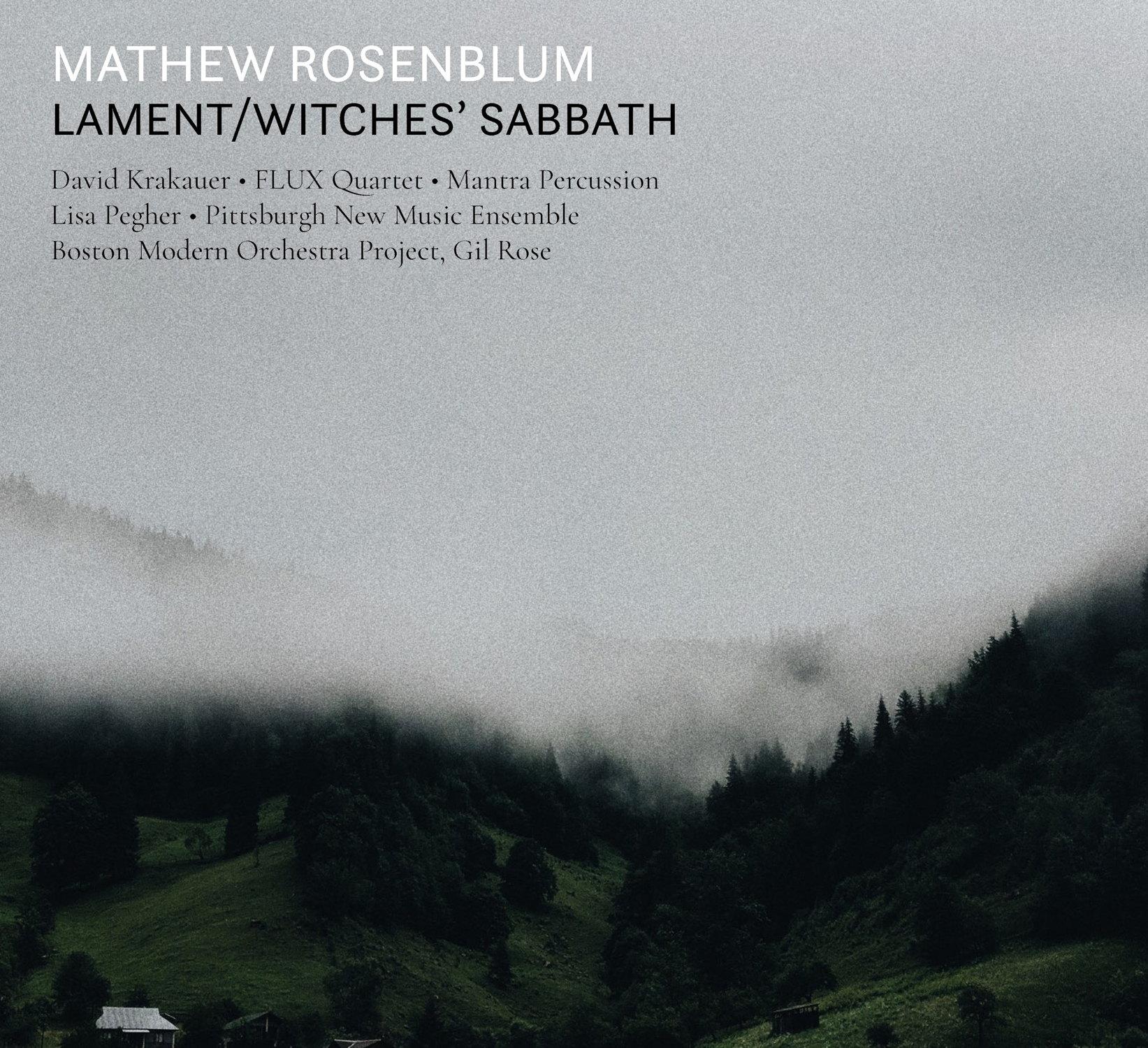 Mathew Rosenblum: Lament/Witches' Sabbath