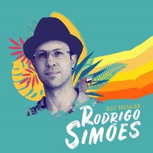 Rodrigo Simoes: Jazz brésilien