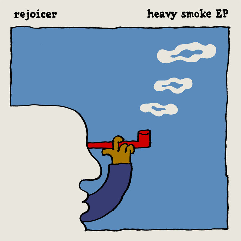Rejoicer: Heavy Smoke