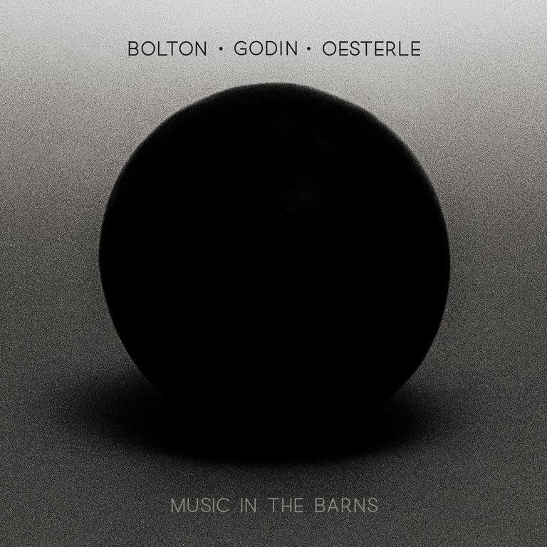 Music in the Barns: Bolton – Godin – Oesterle