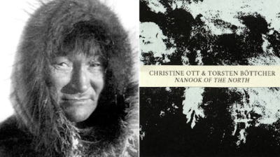 Christine Ott & Torsten Böttcher: Nanook of the North