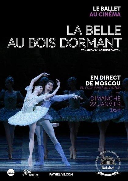 Ballet Bolshoi – La Belle au bois dormant  Horaire cinéma  Voir  ~ Rue De La Belle Au Bois Dormant
