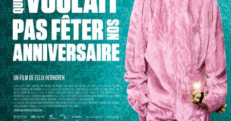 Le Vieux Qui Ne Voulait Pas Feter Son Anniversaire Horaire Cinema Voir Ca