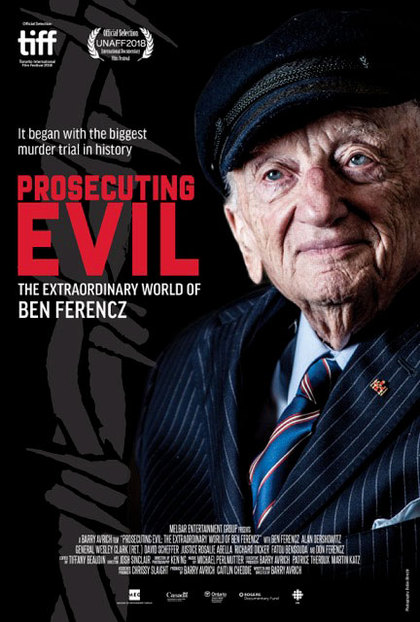 Prosecuting Evil – The Extraordinary World of Ben Ferencz